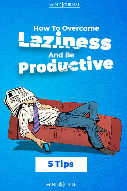 How To Over Come Laziness And Be Productive PIN