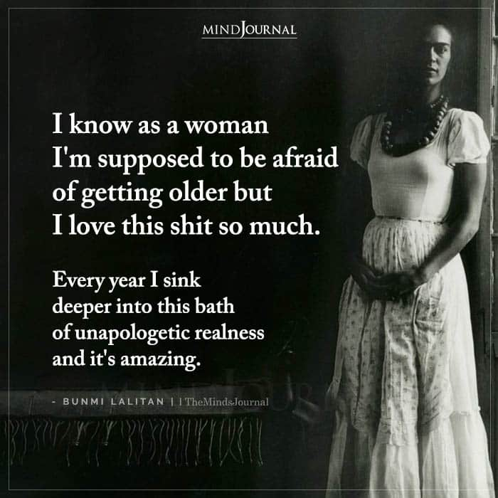 I Know As A Woman Im Supposed To Be Afraid