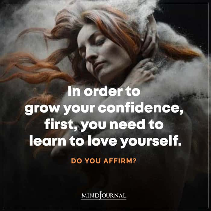 In Order To Grow Your Confidence