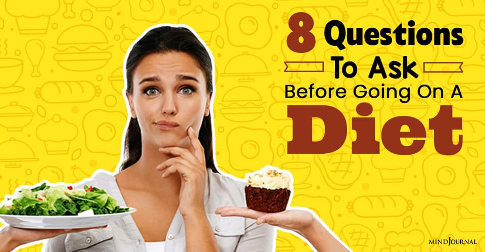 Questions To Ask Before Going On A Diet