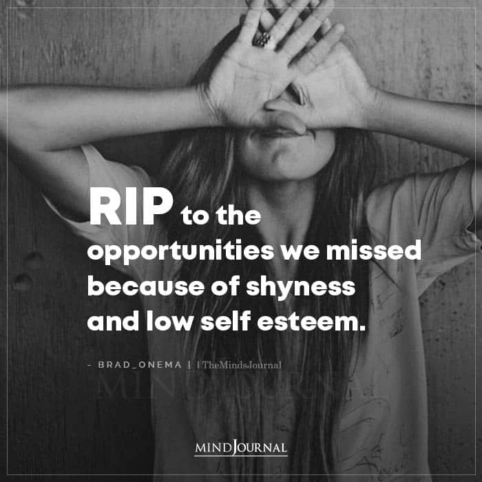 RIP To The Opportunities We Missed Because Of Shyness