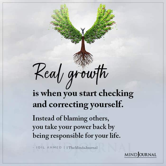 Real Growth Is When You Start Checking And Correcting Yourself