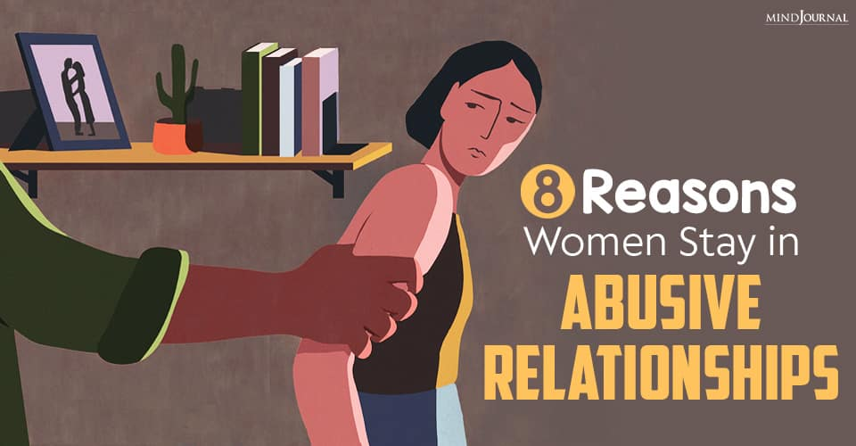 Reasons Women Stay in Abusive Relationships