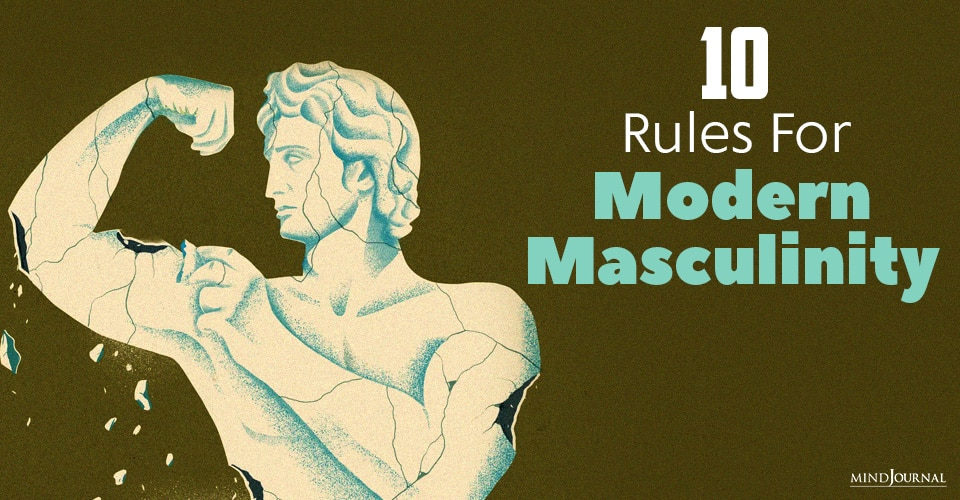 Rules For Modern Masculinity