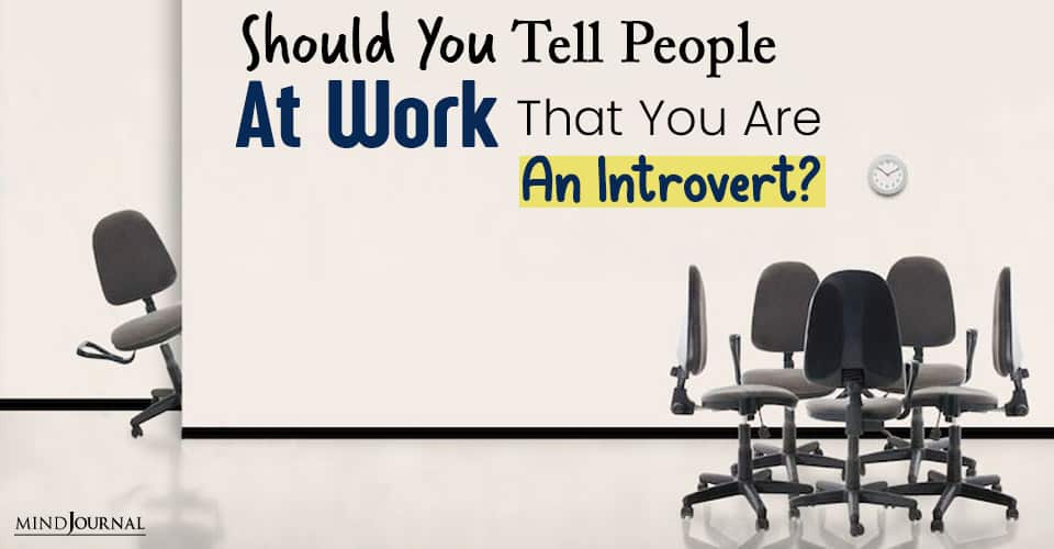 Should You Tell People At Work