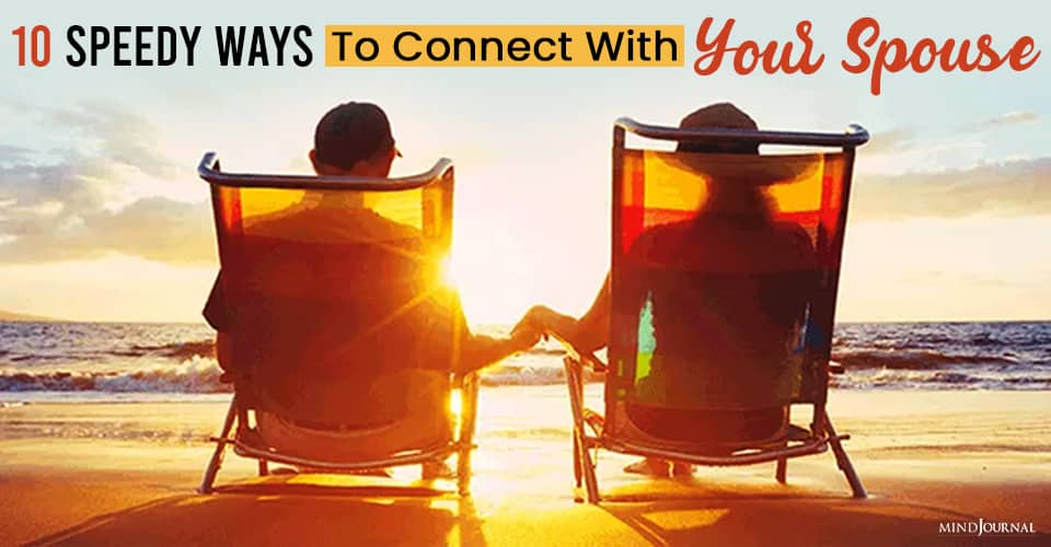 Speedy Ways To Connect With Your Spouse