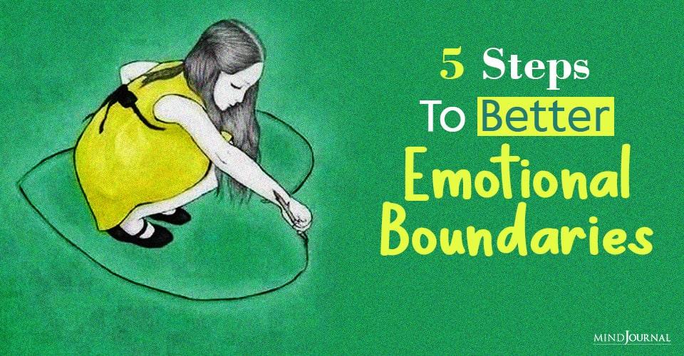 Steps To Better Emotional Boundaries