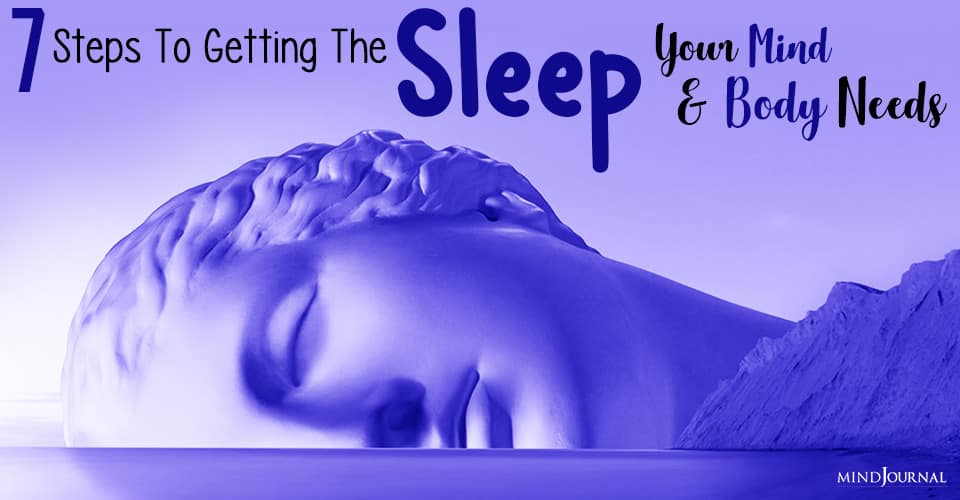 Steps To Getting The Sleep Your Mind And Body Needs