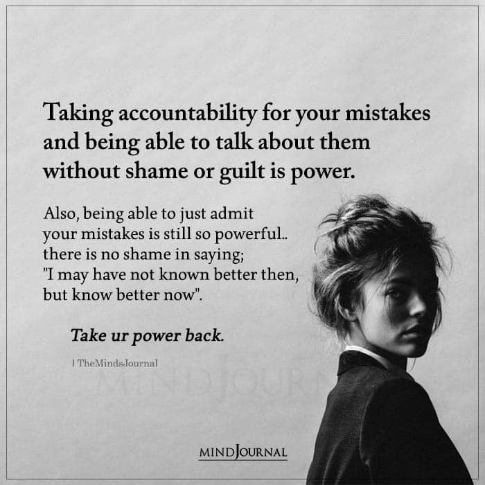 Taking Accountability For Your Mistakes And Being Able To Talk