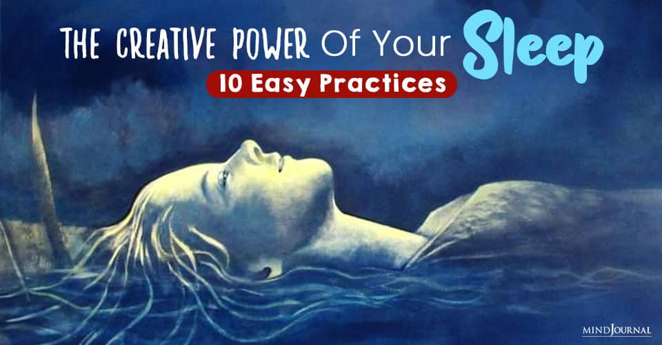 The Creative Power Of Your Sleep