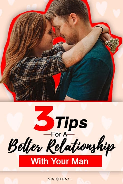 Tips for a better relationship with your man PIN
