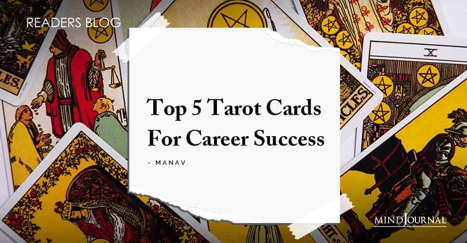 Top 5 Tarot Cards For Career Success