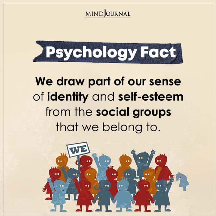 We Draw Part Of Our Sense Of Identity