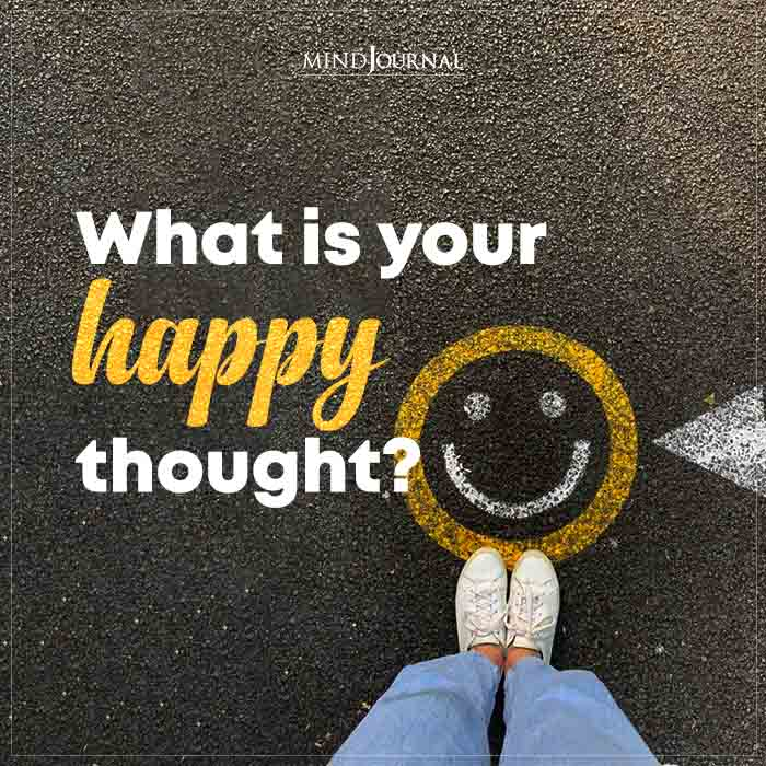 What Is Your Happy Thought