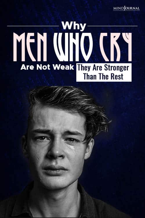 Why Men Who Cry Are Not Week PIN