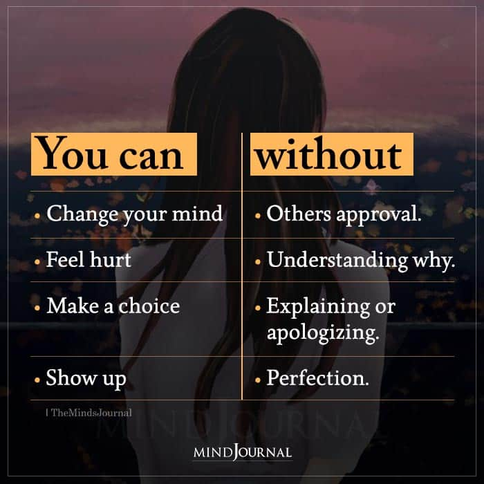 You Can Change Your Mind Without Others Approval