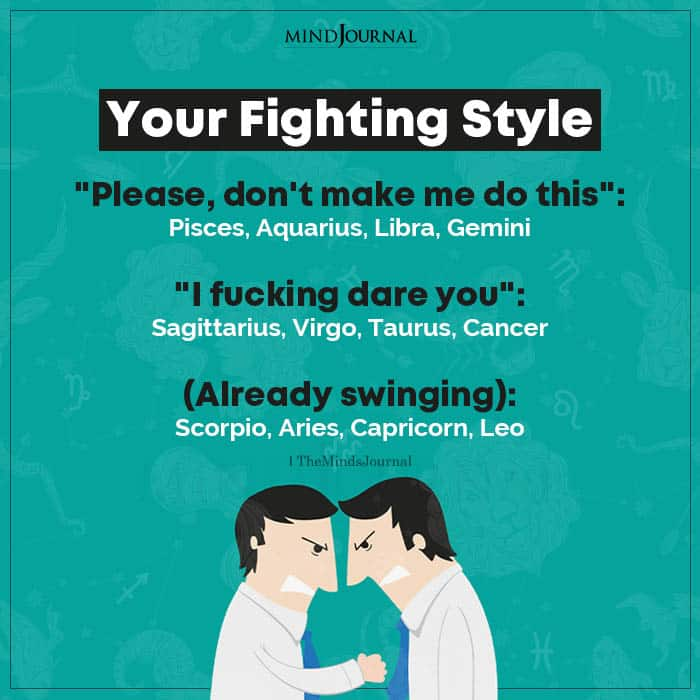 Your Fighting Style Based On Your Zodiac Sign