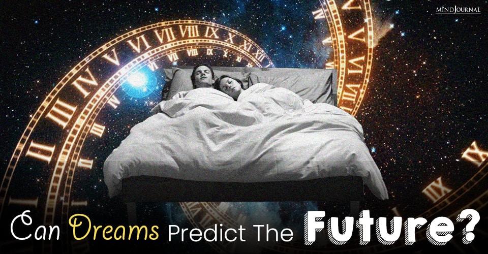 can dreams predict the future