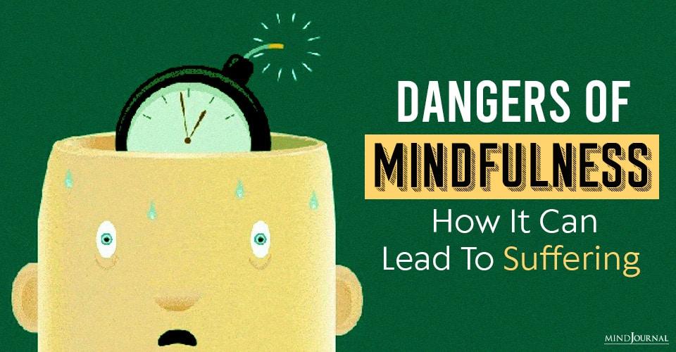 dangers of mindfulness