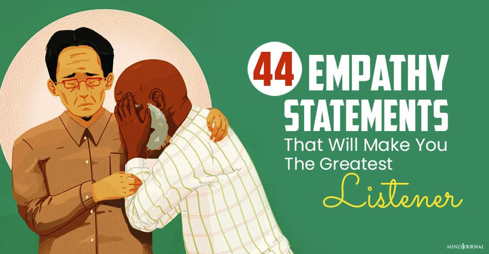 empathy statements that will make you greatest listener