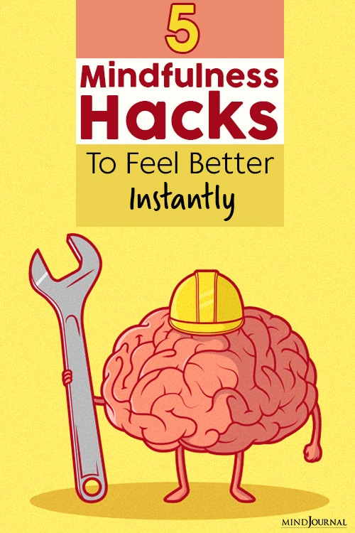 mindfulness hacks to feel better instantly pinop