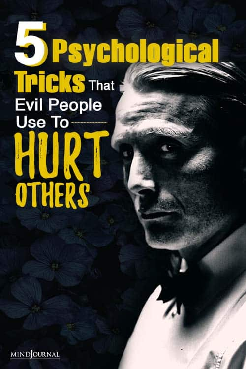 psychological tricks that evil people use hurt others pin