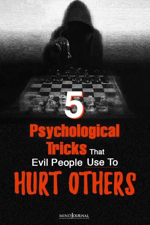 psychological tricks that evil people use hurt others pinop