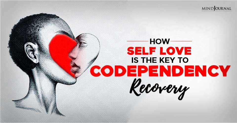 self love is the key to codependency