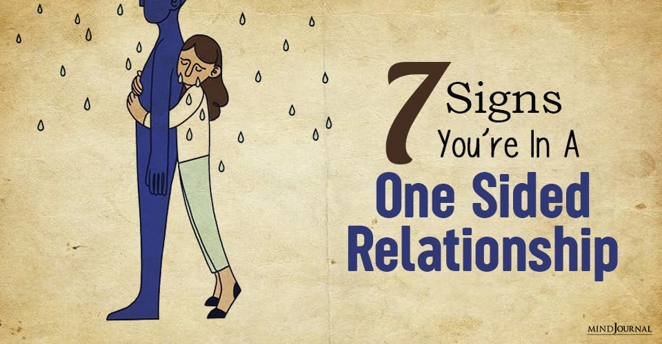 signs you arein a one sided relationship