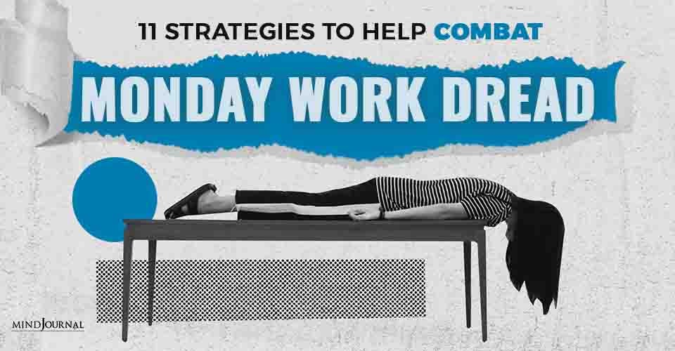 strategies to help combat monday work dread