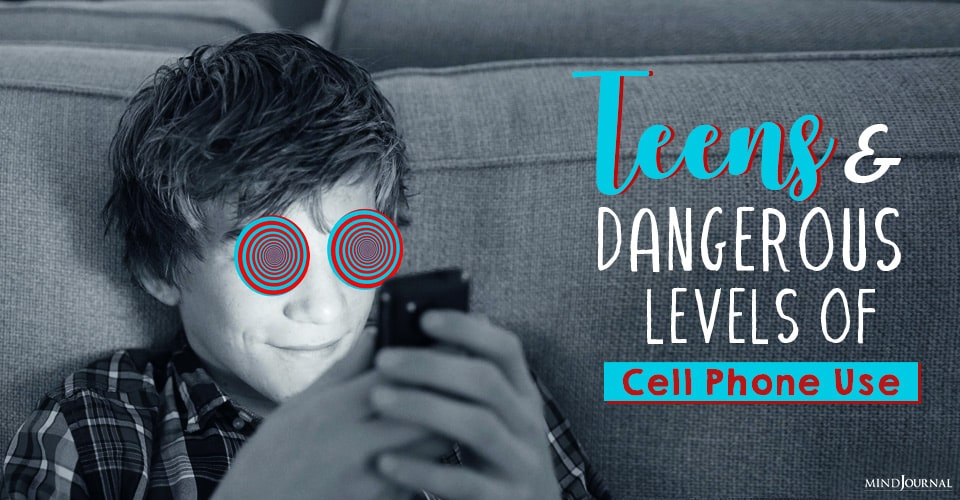 teens and dangerous levels of cell phone use