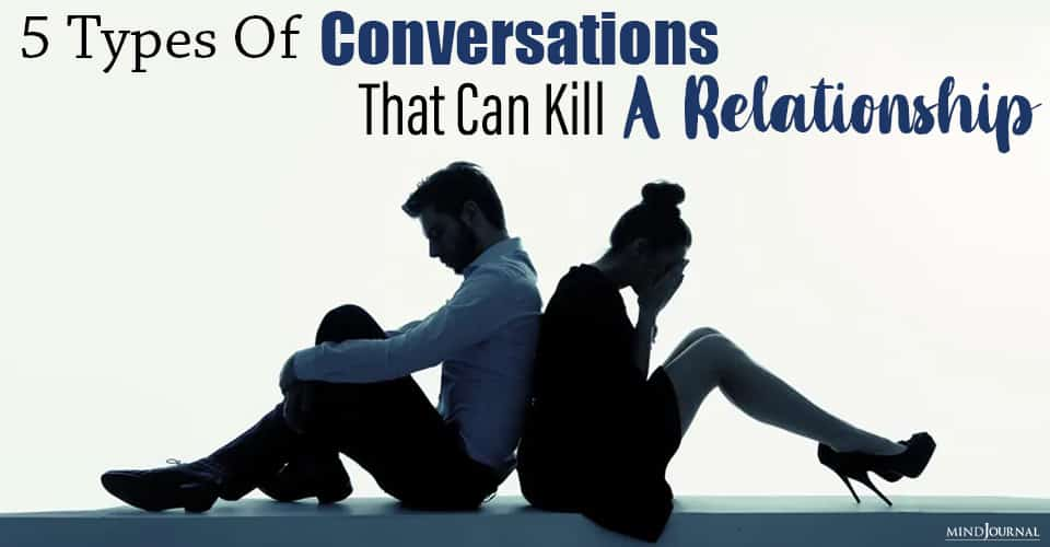 types of conversations that can kill a relationship