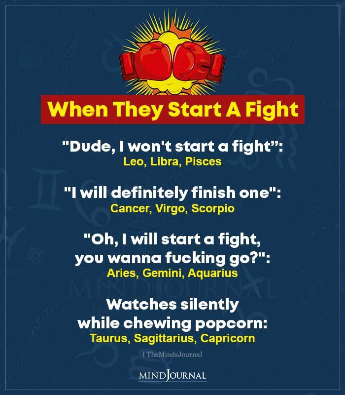 when zodiac signs start a fight