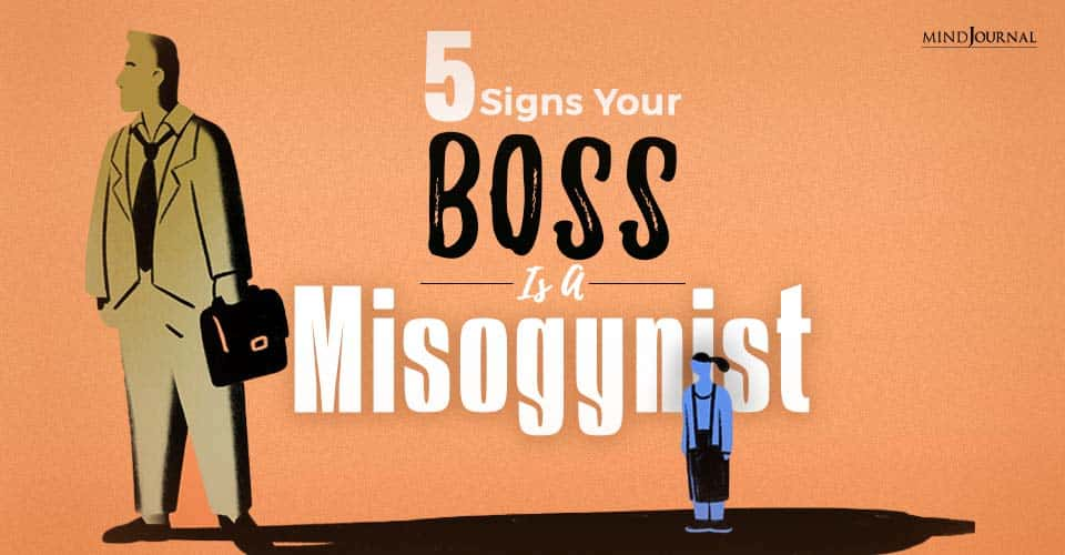 5 Signs Your Boss Is a Misogynist