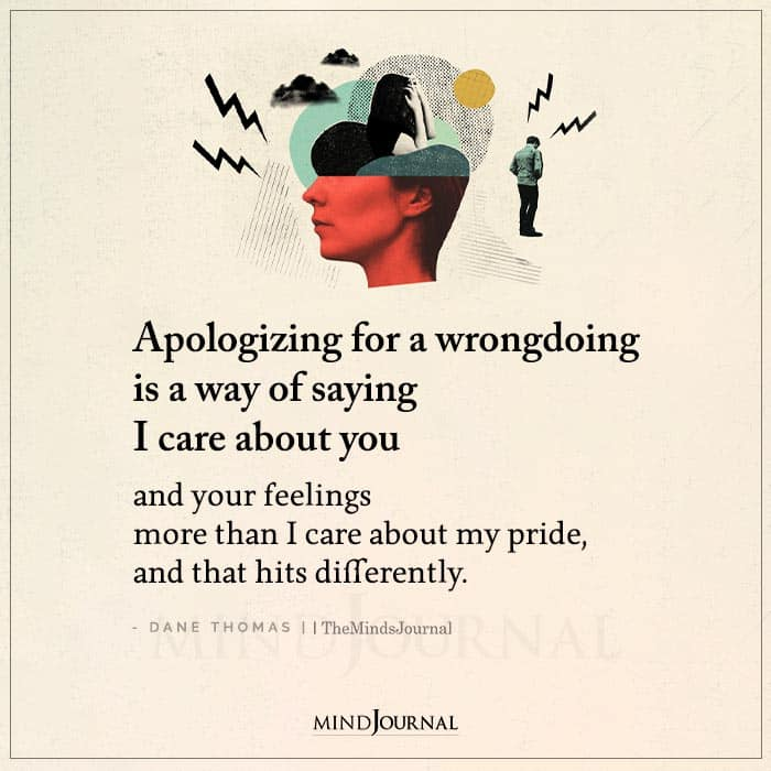 Apologizing For A Wrongdoing Is A Way Of Saying I Care