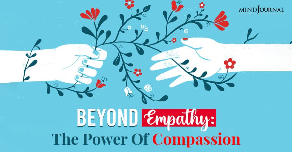 Beyond EmpathyThe Power Of Compassion