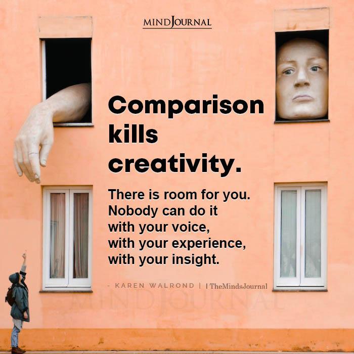 Comparison Kills Creativity