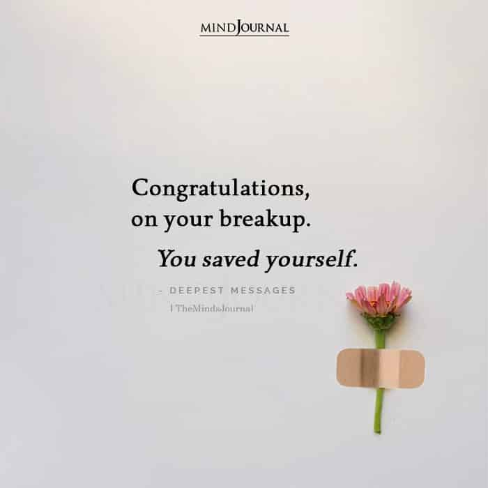 Congratulations On Your Break Up