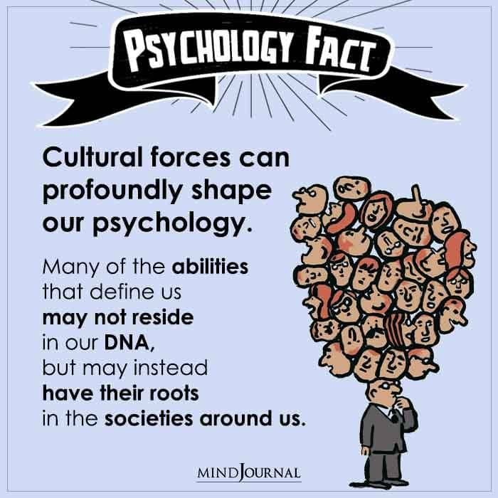 Cultural Forces Can Profoundly Shape Our Psychology