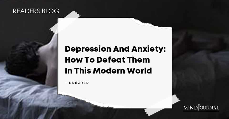 Depression And Anxiety How To Defeat