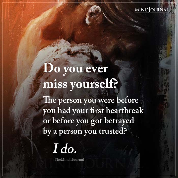Do You Ever Miss Yourself