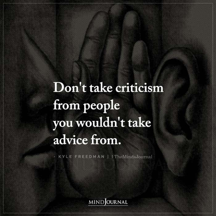 Dont Take Criticism From People