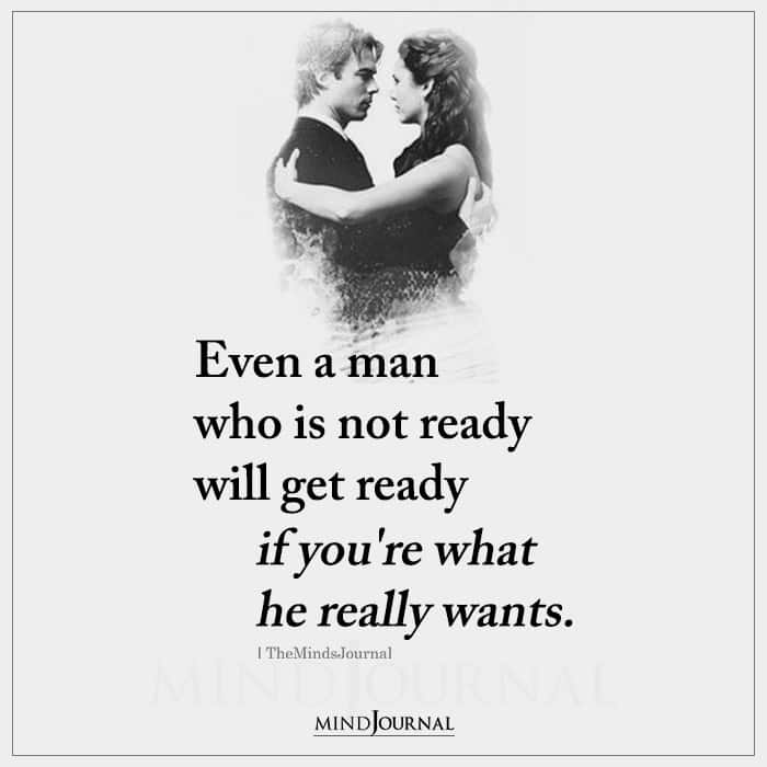 Even A Man Who Is Not Ready Will Get Ready