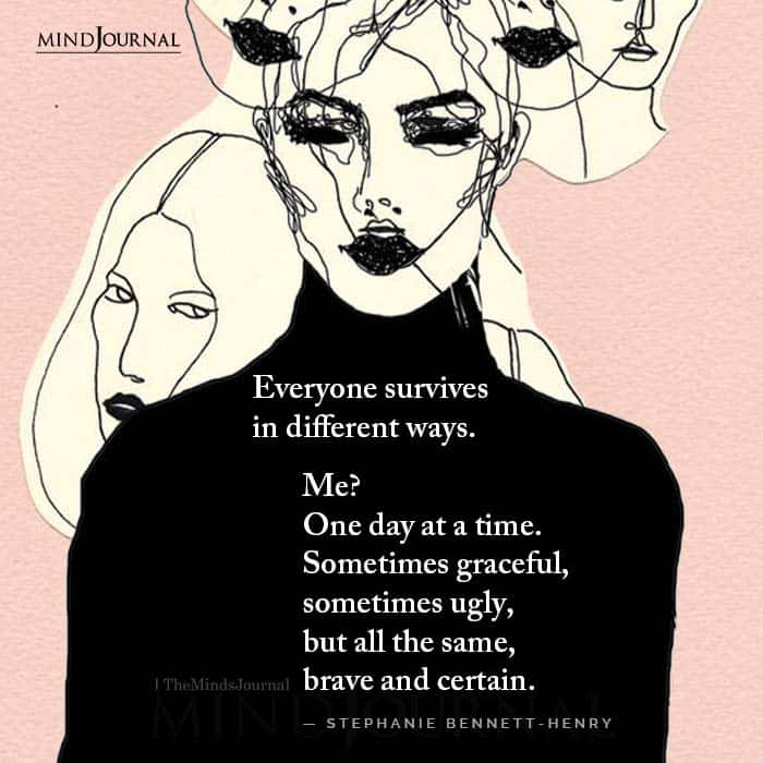 Everyone Survives In Different Ways