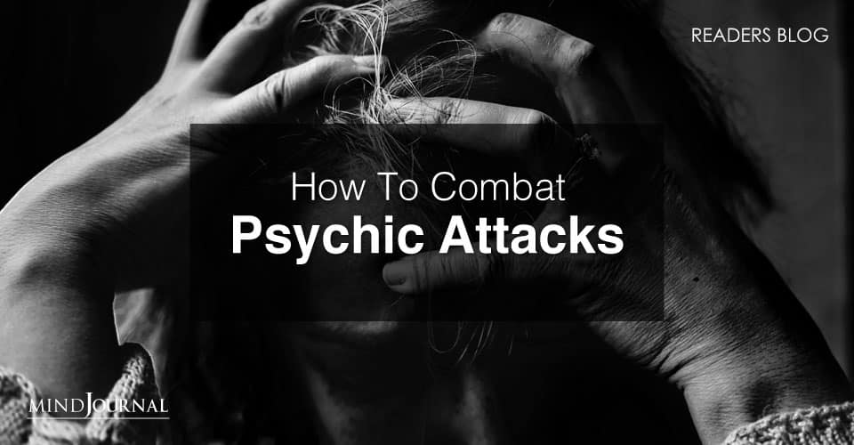 How To Combat Psychic Attacks