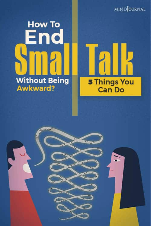 How To End Small Talks Without Being Awkward PIN