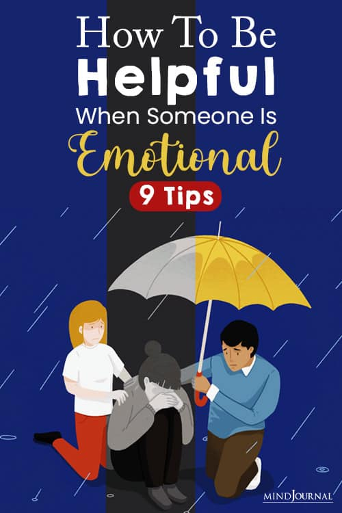 How to Be Helpful When Someone Is Emotional pin