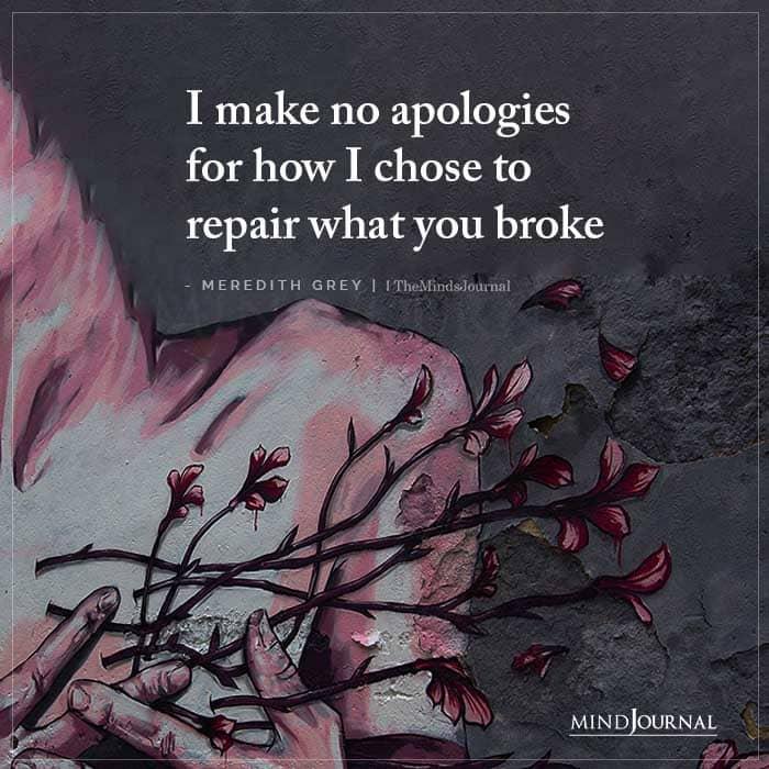 I Make No Apologies For How I Chose To