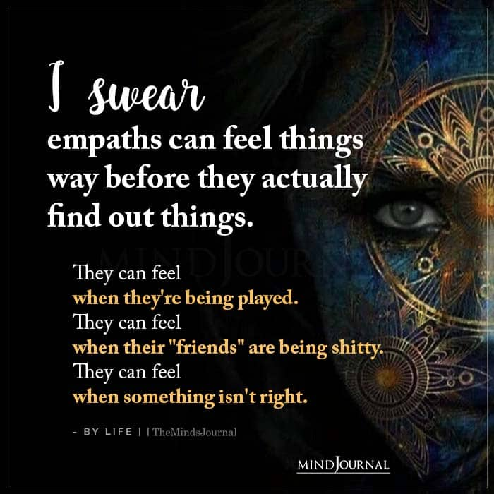 I Swear Empaths Can Feel Things Way Before