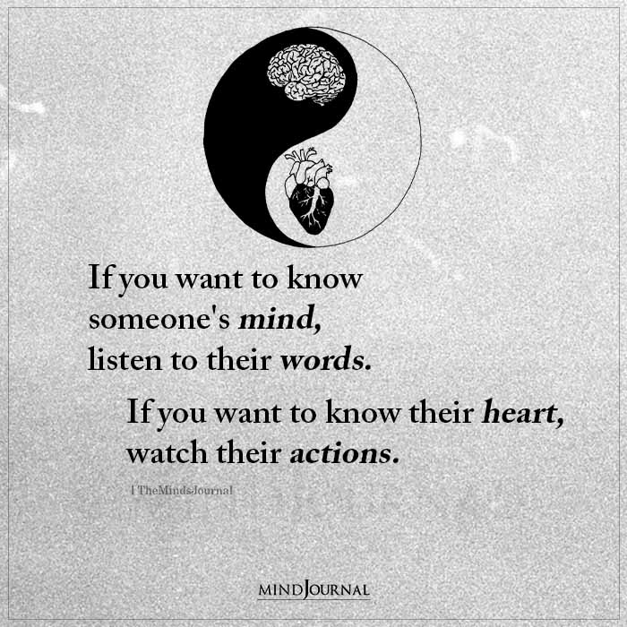 If You Want To Know About Someones Mind Listen To Their Words